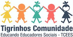 Tigrinhos Comunidade Educando Educadores Sociais